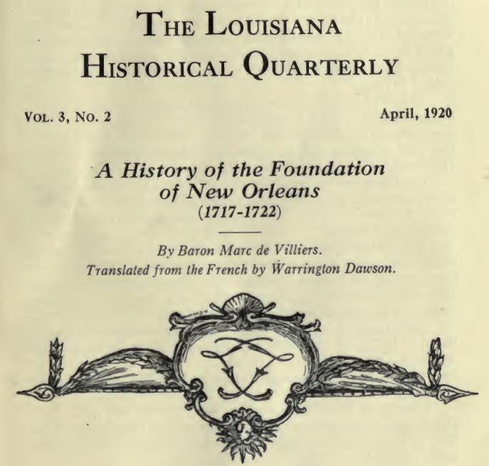 Villiers A History Of The Foundation Of New Orleans